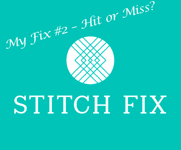 My Fix #2 from Stitch Fix!